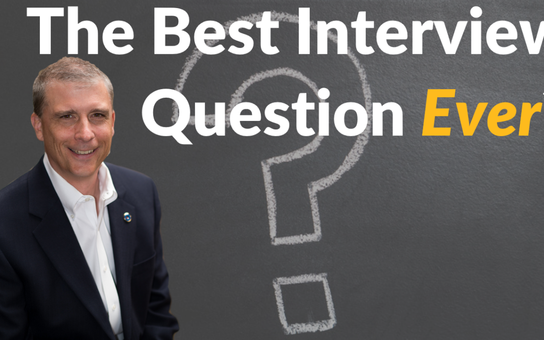 The Best Interview Question Ever?