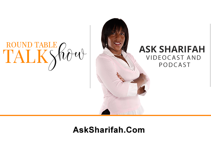 Sharifah Podcast:Round Table